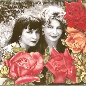 Les enfants du paradis - Qaurantes Rosas (1998)