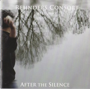 Reijnders Consort - After the silence (2004)