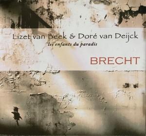 Lizet van Beek & Doré van Deijck - Brecht (2007)